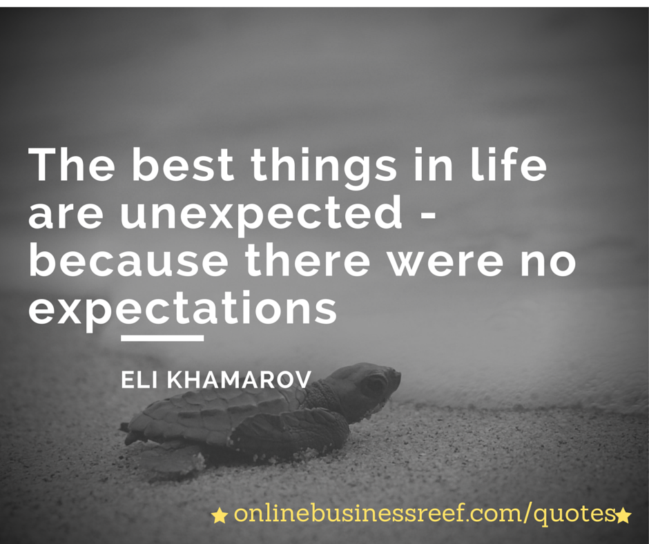 When Things Happen Unexpectedly Quotes: Funny Motivational Inspiring Quotes & Sayings